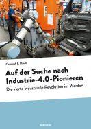 Buchcover Auf der Suche nach Industrie-4.0-Pionieren
